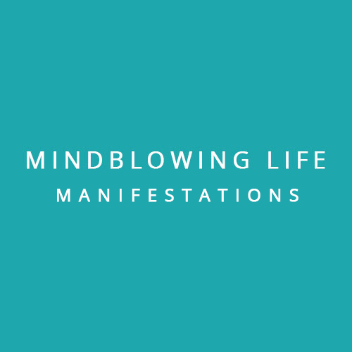 Mindblowing Manifestations
